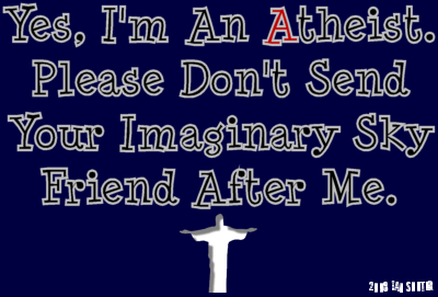 Yes, I'm an Atheist.